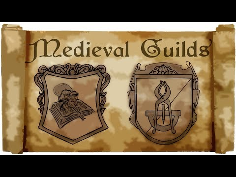 Guilds in the middle ages - Medieval Madness