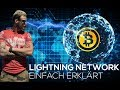 Bitcoin LIGHTNING NETWORK deutsch ► EINFACH ERKLÄRT! (Lightning Netzwerk)