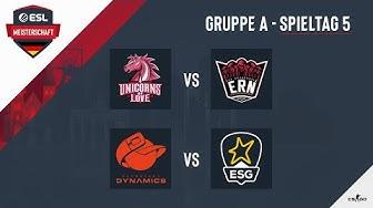 UOL vs. ERN & PKD vs. ESG - ESL Meisterschaft 2020 - Season 1 - Spieltag 5.1