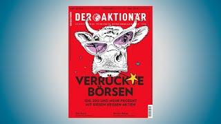 Weitere videos finden sie unter: https://www.deraktionaer.tvheute erscheint die neue ausgabe des anlegermagazins der aktionÄr am kiosk. als epaper ist be...
