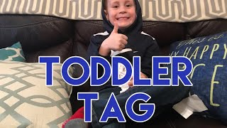 Toddler Tag