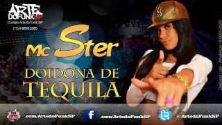 Mc Ster - Doidona de Tequila - (Aúdio Oficial)