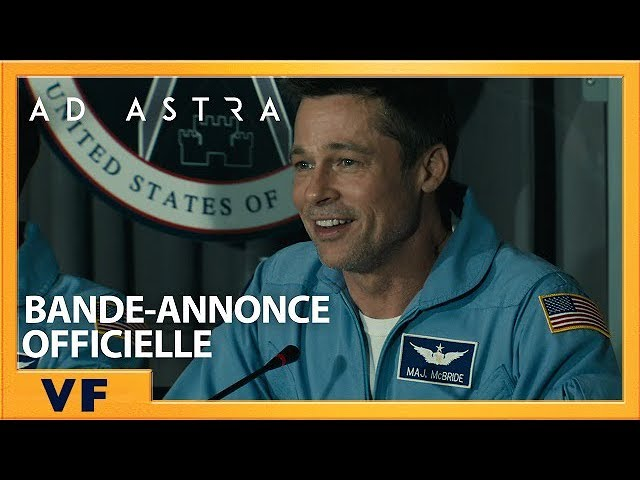 Ad Astra | Bande-Annonce [Officielle] VF HD | 2019