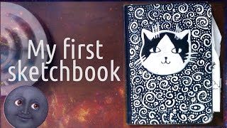 My first Sketchbook \ Налин первый скетчбук \ ШОК