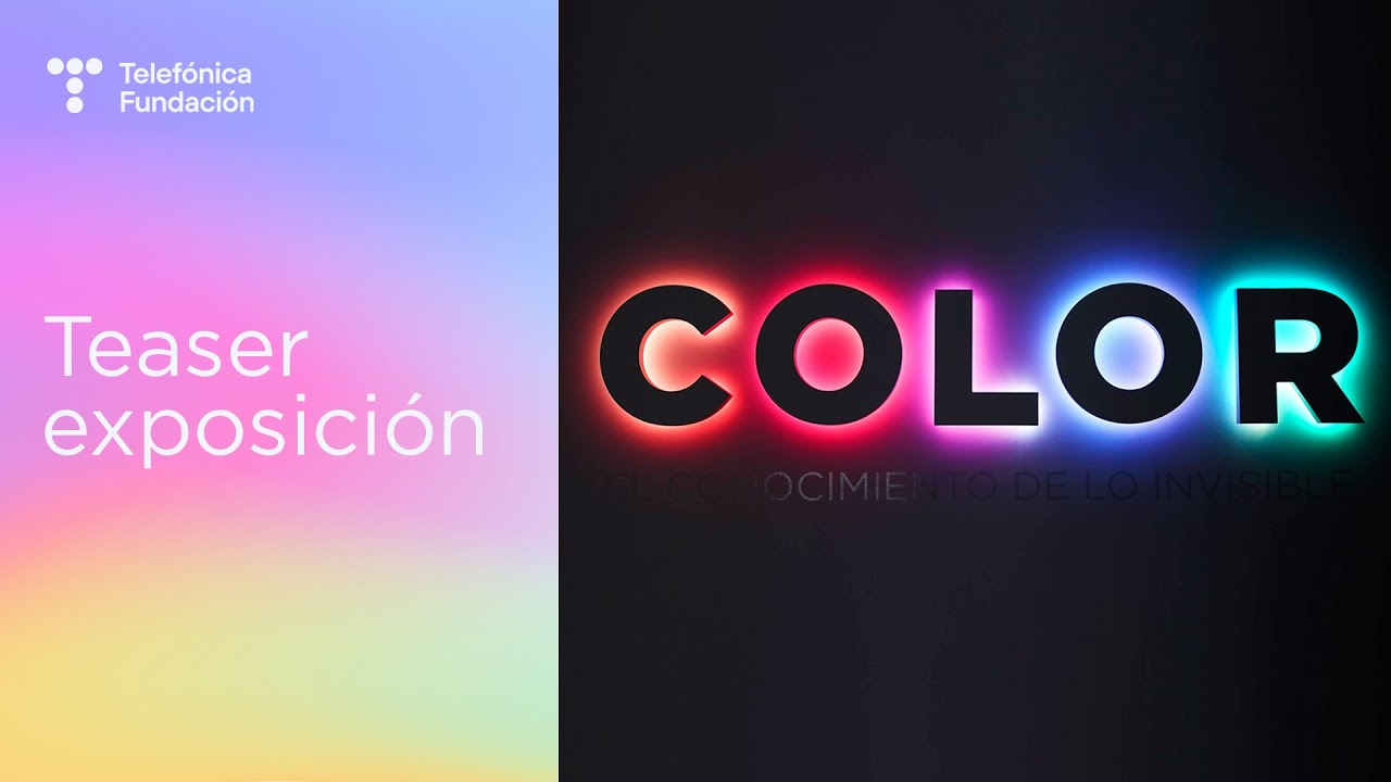 Exposición 'Color. El conocimiento de lo invisible' (Teaser)