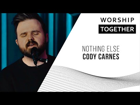 Cody Carnes // Nothing Else // New Song Cafe Mp3
