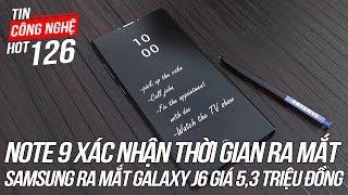 Samsung Galaxy Note 9 xác nhận thời gian ra mắt | Tin Công Nghệ Hot Số