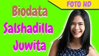Biodata Salshadilla Juwita Indrajaya Putri Iis Dahlia