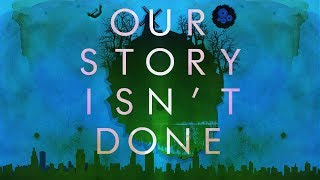 Play Our Story Isn't Done