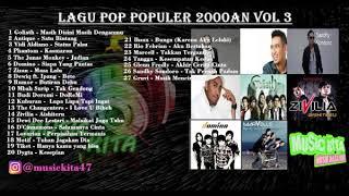 Kumpulan Lagu Pop Paling Hits Tahun 2000an Vol 3