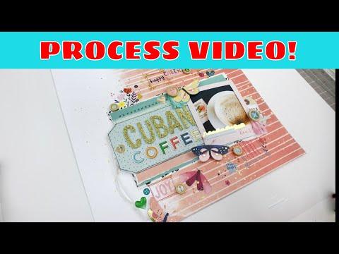 Scrapbooking Process: Cuban Coffee