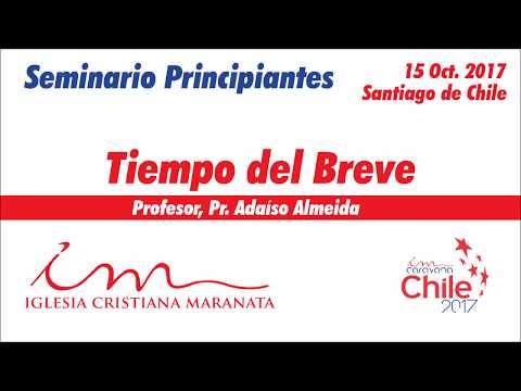 Seminario en Santiago - Tiempo del Breve | Pr. Adaíso Almeida