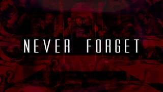 Never Forget : Evident Church | Pastor Eric baker