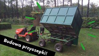 Budowa Przyczepy do traktorka. Wywrotka kiper