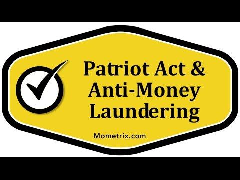 Patriot Act & Anti-Money Laundering