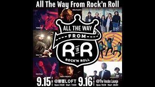 2017.9.15@新宿LOFT All The Way From Rock'n Roll The One Nights wit...