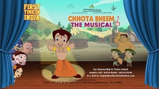 Watch Out! Chhota Bheem the Musical - Live Theater | 1st Time in INDIA.