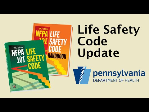 Pennsylvania Department of Health – Life Safety Code Update
