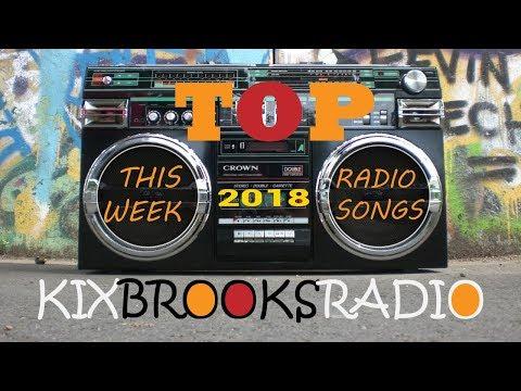 This Week's Top 20 Songs - 9 Jan 2018 (Kixbrooksradio) TLM