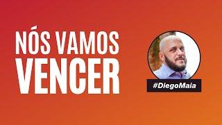 Nós Vamos Vencer a Crise | Com Diego Maia, palestrante de vendas e motivação