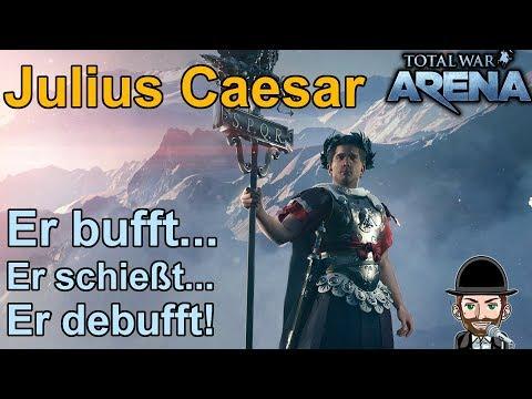 Total War Arena | Julius Caesr | Er buff, er schießt, er debufft!