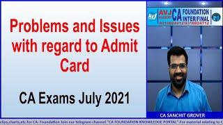 Common Queries regarding ICAI admit cards| CA exams July 2021