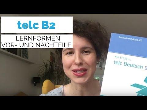 VORBEREITUNG Auf Die Telc B2-Prüfung (Lernformen | Tipps)