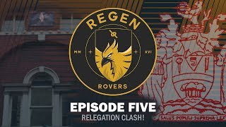 Regen Rovers | Episode 5 - Relegation Clash! | Football Manager 2019 Create a Club Series