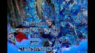 MUSIC THEME BANYUWANGI ETHNO CARNIVAL BEC 2017 MAJESTIC IJEN  NEW VERSION