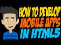 How to Develop Mobile Apps in HTML5