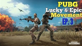 Pubg funny & Epic movement episode 3 pubg wtf movement