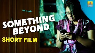 Something Beyond (Short Film in Kannada) | By Dr. Prashanth G Malur I Jhankar Music