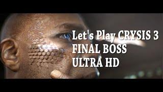 Walkthrough - CRYSIS 3 - FINAL BOSS ON HARD Ultra HD