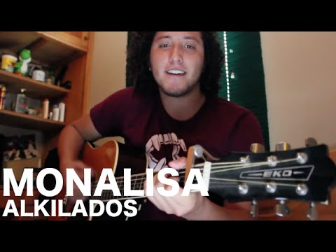 MONA LISA - ALKILADOS cover Julián Motta Videos De Viajes