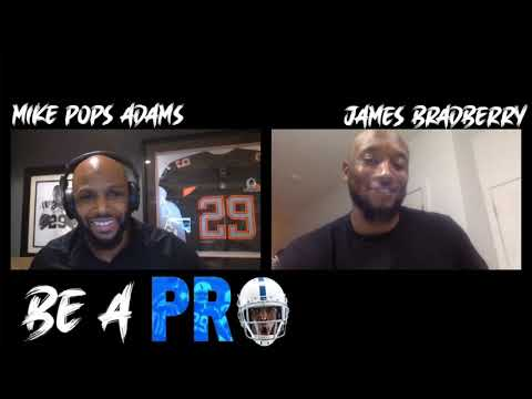 06   BE A PRO   Nothing to Lose mentality w/James Bradberry