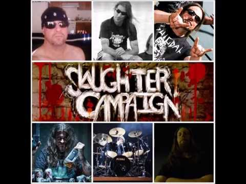 SLAUGHTER CAMPAIGN