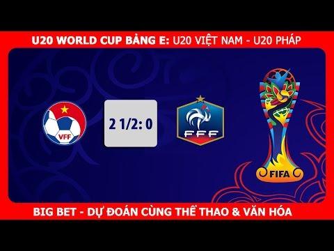 FIFA U20 World Cup 2017: U20 Việt Nam gây sốc cho U20 Pháp?