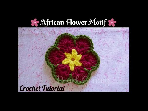 Crochet Made Easy How To Make African Flower Motif Step By Step