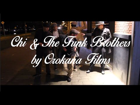 Chi & the funk brothers | Orokana Films