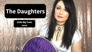 The Daughters - Little Big Town cover Alayna Video