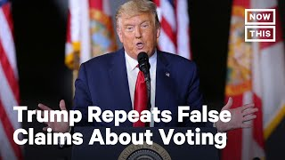 Trump Votes Early in Florida, Makes False Mail-In Ballots Claim | NowThis