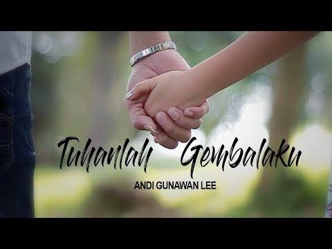 Tuhanlah Gembalaku - Andi Gunawan Lee (Official Music Video) Feat:Dishine & Heaveny