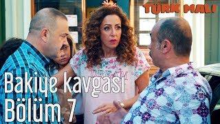 Türk Malı 7. Bölüm - Bakiye Kavgası