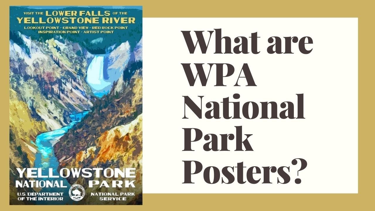 What Are Wpa National Park Posters Youtube
