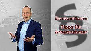 Überidentifikation von Arbeitnehmern - Tipps für Arbeitnehmer | Fachanwalt Alexander Bredereck