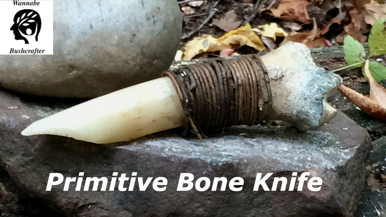 Primitive Knife Primitive Bone Knife Made Without Modern Tools Youtube