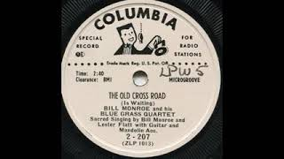 The Old Cross Road - Bill Monroe YouTube Videos