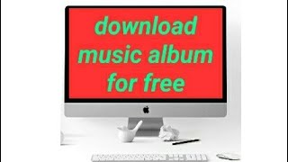 Download music albums for free pt.–2