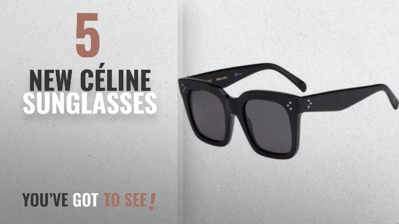 4eb24bf0afe1 Top 10 Céline Sunglasses [ Winter 2018 ]: Celine Sunglass CL 41076/S ...