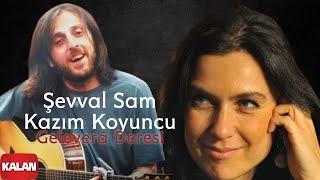 Şevval Sam & Kazım Koyuncu - Gelevera Deresi [ Karadeniz © 2008 Kalan Müzik ]